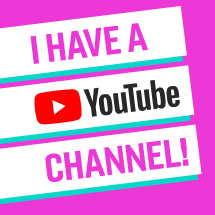 I Have A YouTube Channel!